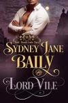 Lord Vile (Beastly Lords Book 3)